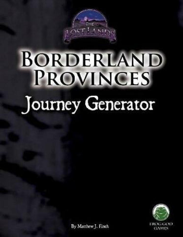 Frog God Games The Lost Lands, Borderland Provinces, Journey Generator, by Mathew J. Finch