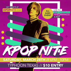 Kpop Nite Austin March 28th Admission Ticket