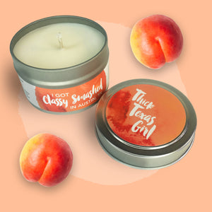 Thick Texas Girl || Peach Nectar 4oz Tin