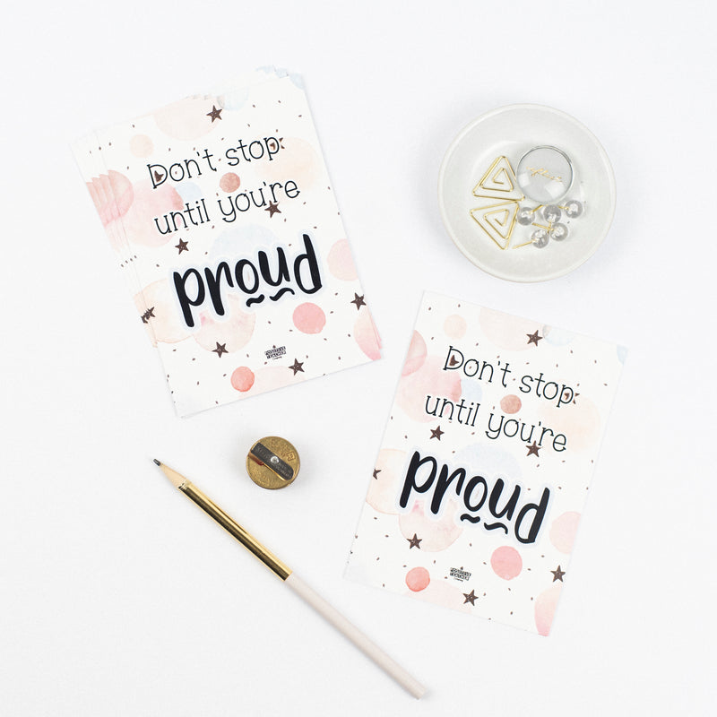 'Don't stop until you're proud' Postcards