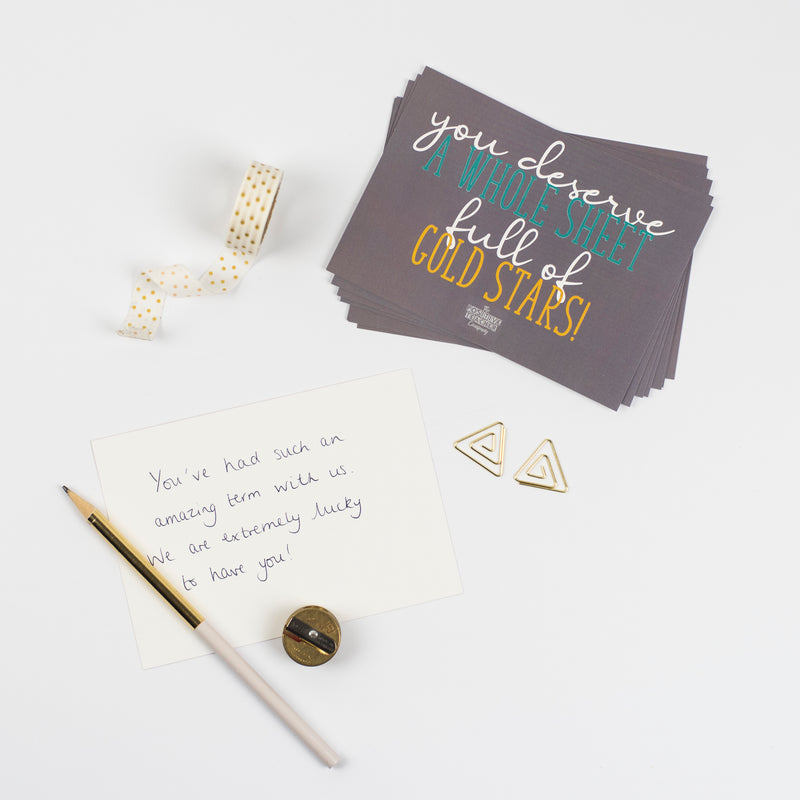 'You deserve a full sheet of gold stars.' Teacher Wellbeing Postcards