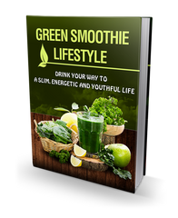 The Green Smoothie Lifestyle