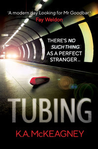 Tubing by K.A McKeagney