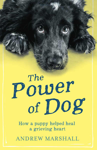 The Power of Dog by Andrew Marshall