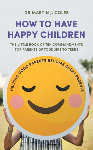 How to Have Happy Children