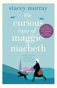 The Curious Case of Maggie Macbeth by Stacey Murray cover art