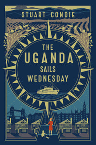 The Uganda Sails Wednesday
