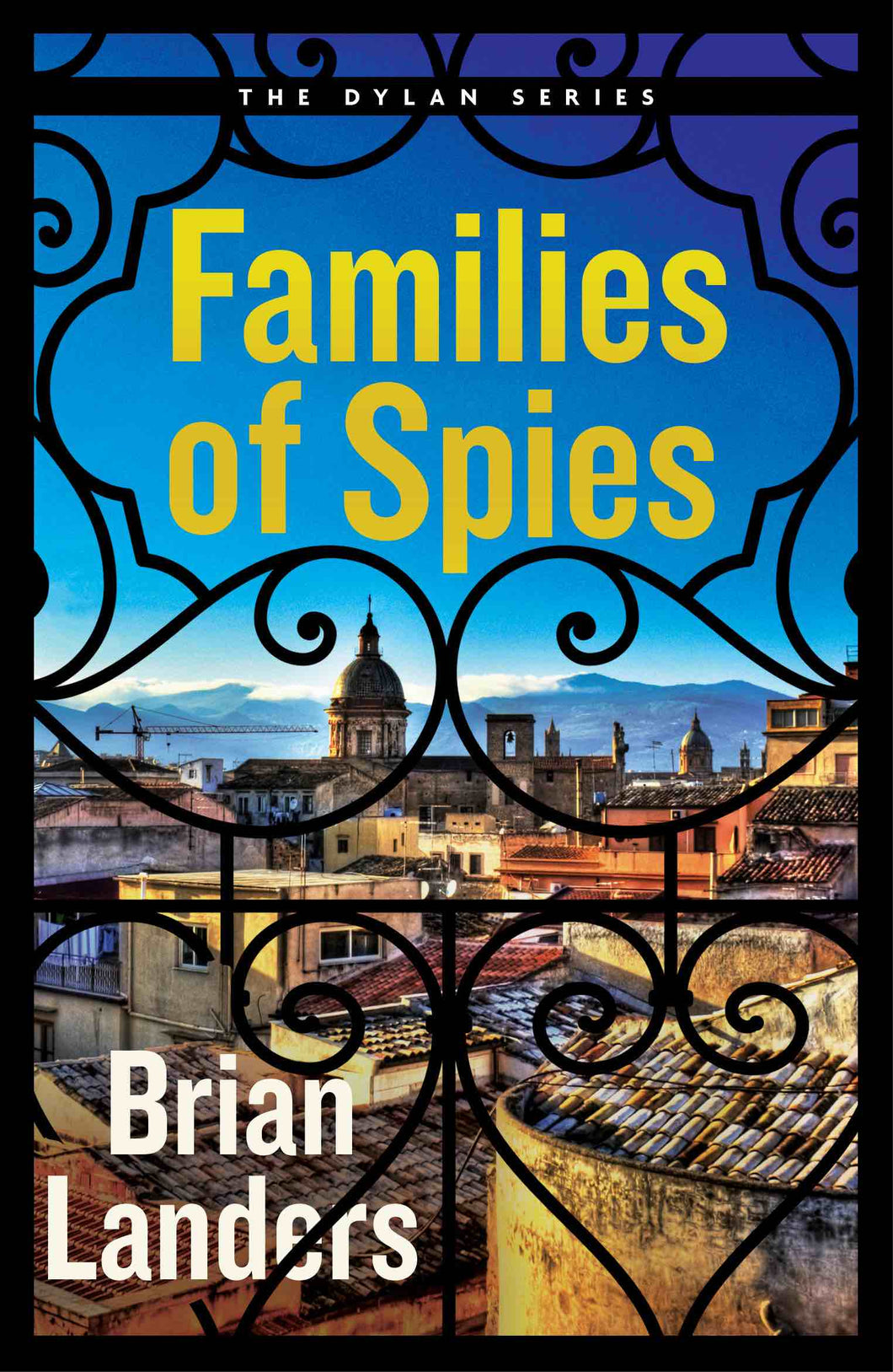 Families of Spies by Brian Landers