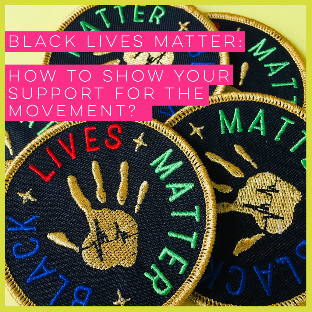 BLM Products: How To Show Your Support For The Movement?