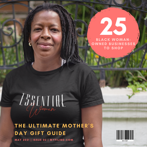 The Ultimate Mother's Day Gift Guide: 25 Black Women-Owned Businesses to Shop