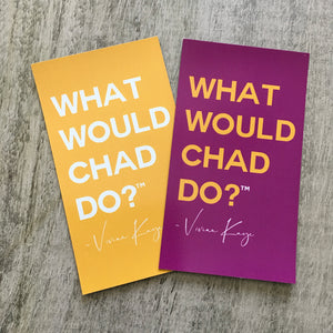 What Would Chad Do?™ magnet |
