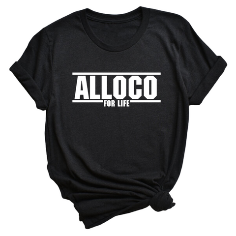 Alloco for Life | Unisex T-Shirt