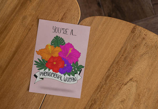 You're a Phenomenal Woman | Greeting Card