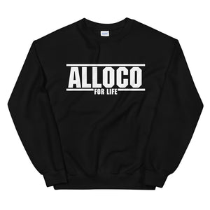 Alloco for Life | Unisex Sweatshirt