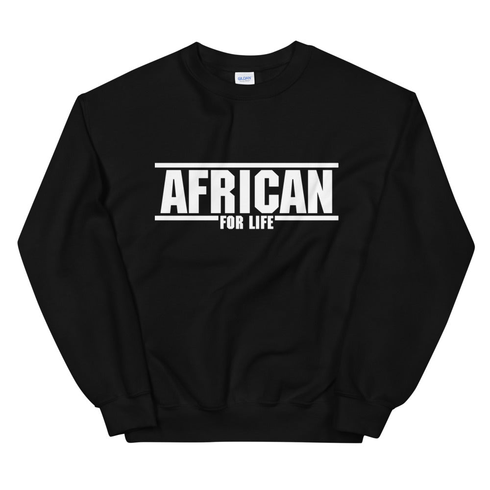 African for Life | Unisex Sweatshirt