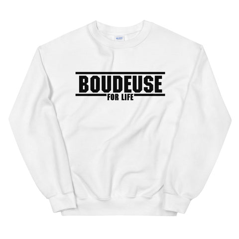 Boudeuse for Life | Sweatshirt
