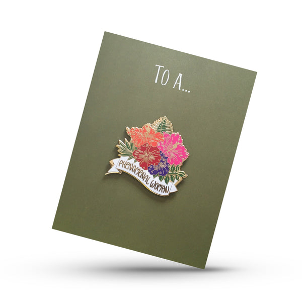To A Phenomenal Woman Pin On Greeting Card