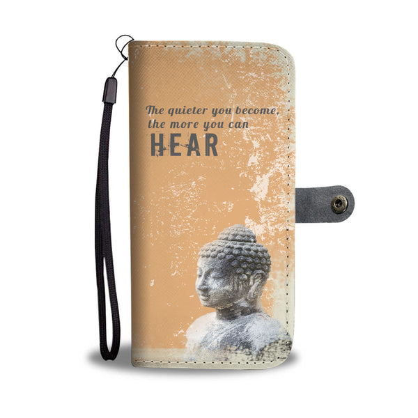 Mindfulness Wallet Case - The quieter you become, the more you can hear
