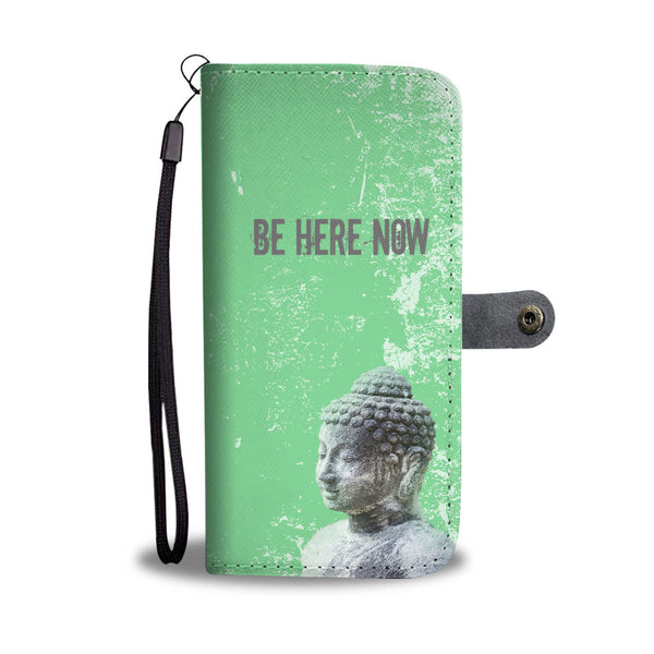 Mindfulness Wallet Case - Be Here Now