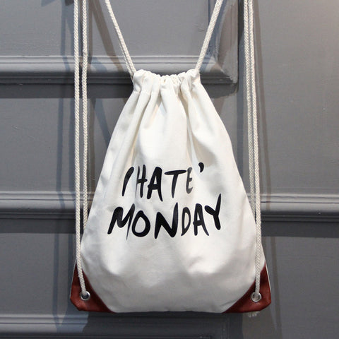 I HATE MONDAYS Drawstring Bags