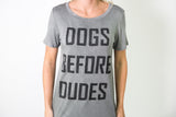 DOGS BEFORE DUDES GRAPHIC TSHIRT