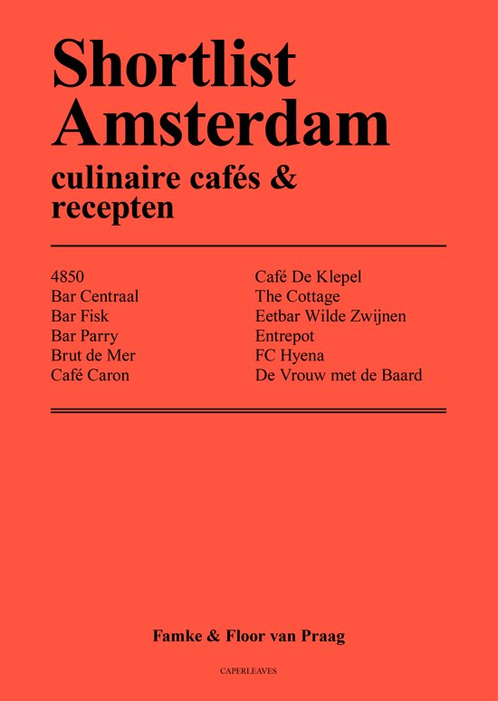 Shortlist Amsterdam - culinaire cafes