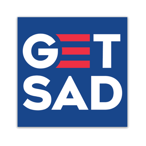 Political Get Sad Sticker