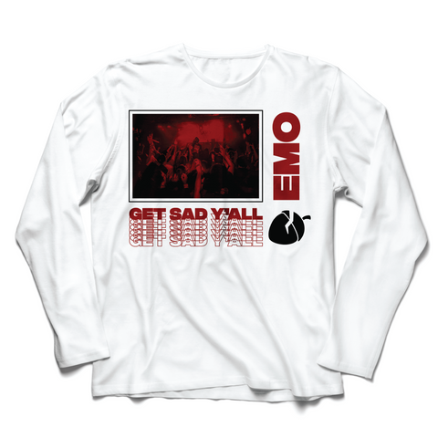 Get Sad Y'all Repeater Longsleeve