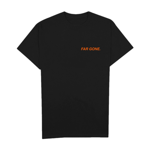 Far Gone T-Shirt