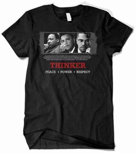 Thinker (Malcolm X, Barack Obama and Martin Luther King) Black History Unisex Fashion T-shirt