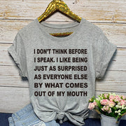 "(US Size) Cotton T Shirt: ""I Don't Think Before I Speak...""  T Shirt for Women"
