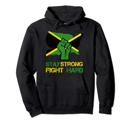 Jamaican flag - stay strong, fight hard - rastafari Hoodie