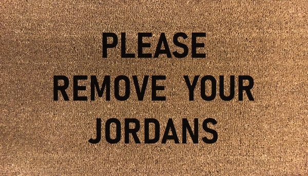 Please Remove Your Jordans Doormat