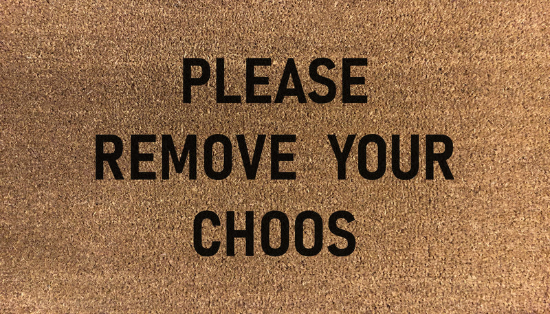 Please Remove Your Choos Doormat