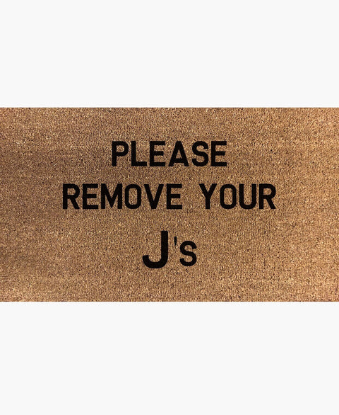 Please Remove Your J's Doormat