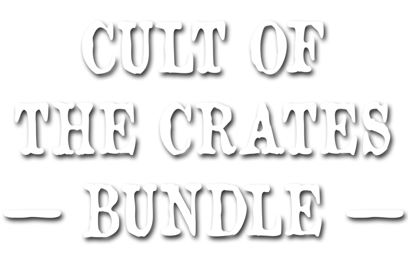 Cult Of The Crates Bundle