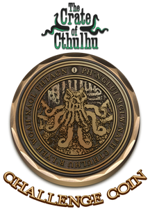 Challenge Coin - The Crate of Cthulhu