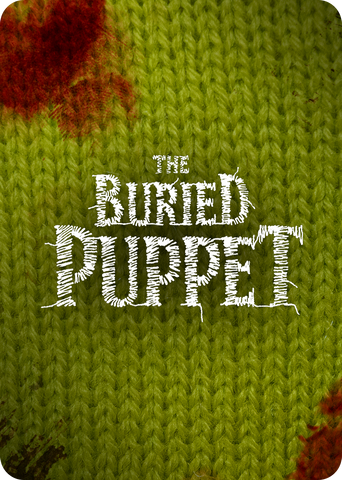 The Buried Puppet
