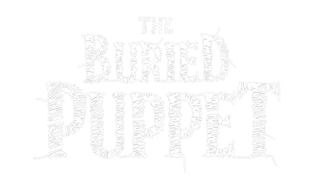 The Buried Puppet - Presale