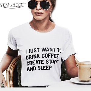 I JUST WANT TO DRINK COFFEE *FREE SHIPPING*