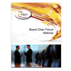 BOARD CHAIR FORUM WEBINAR SERIES