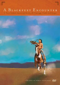 A Blackfeet Encounter - Indiegenous Peoples History Film