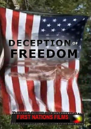 Deception of Freedom: Are We Being Treated Fairly - Indiegenous Peoples History Film