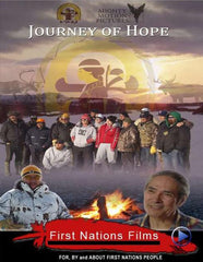 Journey of Hope: Life Altering Experiences - Indiegenous Peoples History Film