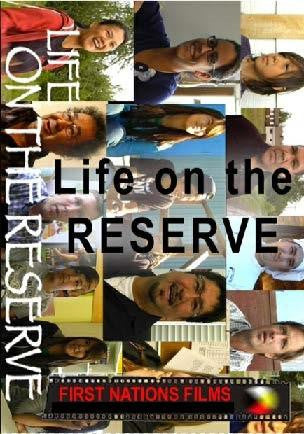 Life on the Reserve: An Inside Look at What It's Really Like - Indiegenous Peoples History Film