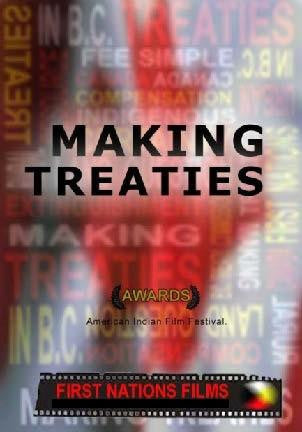 Making Treaties: Truthful History of Treaty Making - Indiegenous Peoples History Film