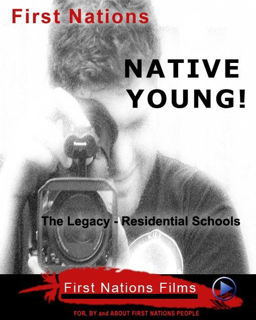 Native Young! The Legacy - Residential Schools - Indiegenous Peoples History Film