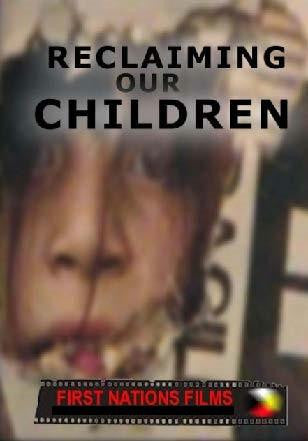 Reclaiming our Children: Getting Our Children Back - Indiegenous Peoples History Film