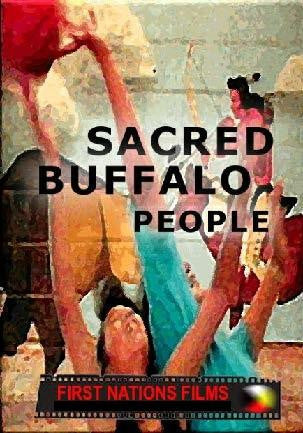 Sacred Buffalo People: Our Lives Depend on the Buffalo