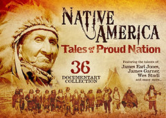 Tales of a Proud Nation - 36 Native American Documentaries - Indiegenous Peoples History Film